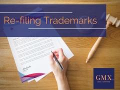 Re-filing Trademarks: A Case of Déjà Vu?