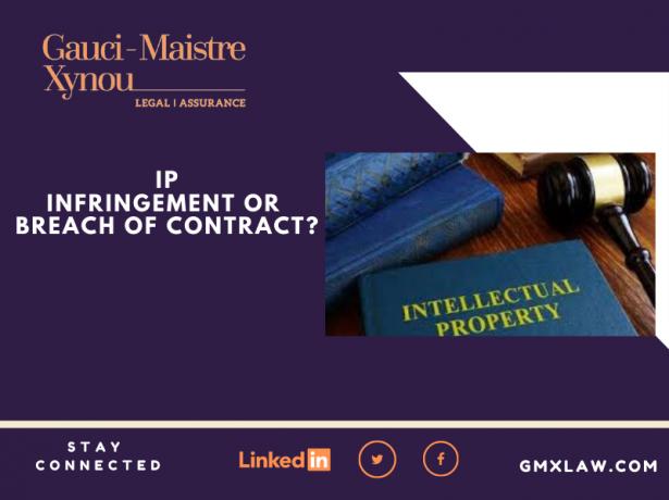 IP infringement or breach of contract?