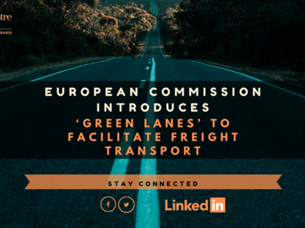 EUROPEAN COMMISSION INTRODUCES 'GREEN LANES' TO FACILITATE FREIGHT TRANSPORT